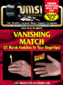 VANISHING LIT MATCH
