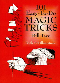 101 EASY-TO-DO MAGIC TRICKS