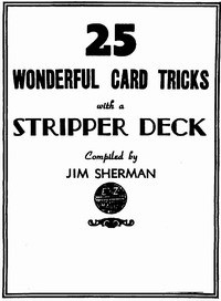25 TRICKS YOU CAN DO WITH A STRIPPER DECK BOOKLET