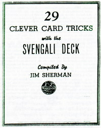 29 Clever Card Tricks with the Svengali Deck
