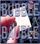 BUBBLE BAUBLE